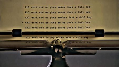 all-work-and-no-play-makes-jack-a-dull-boy-florian-rodarte